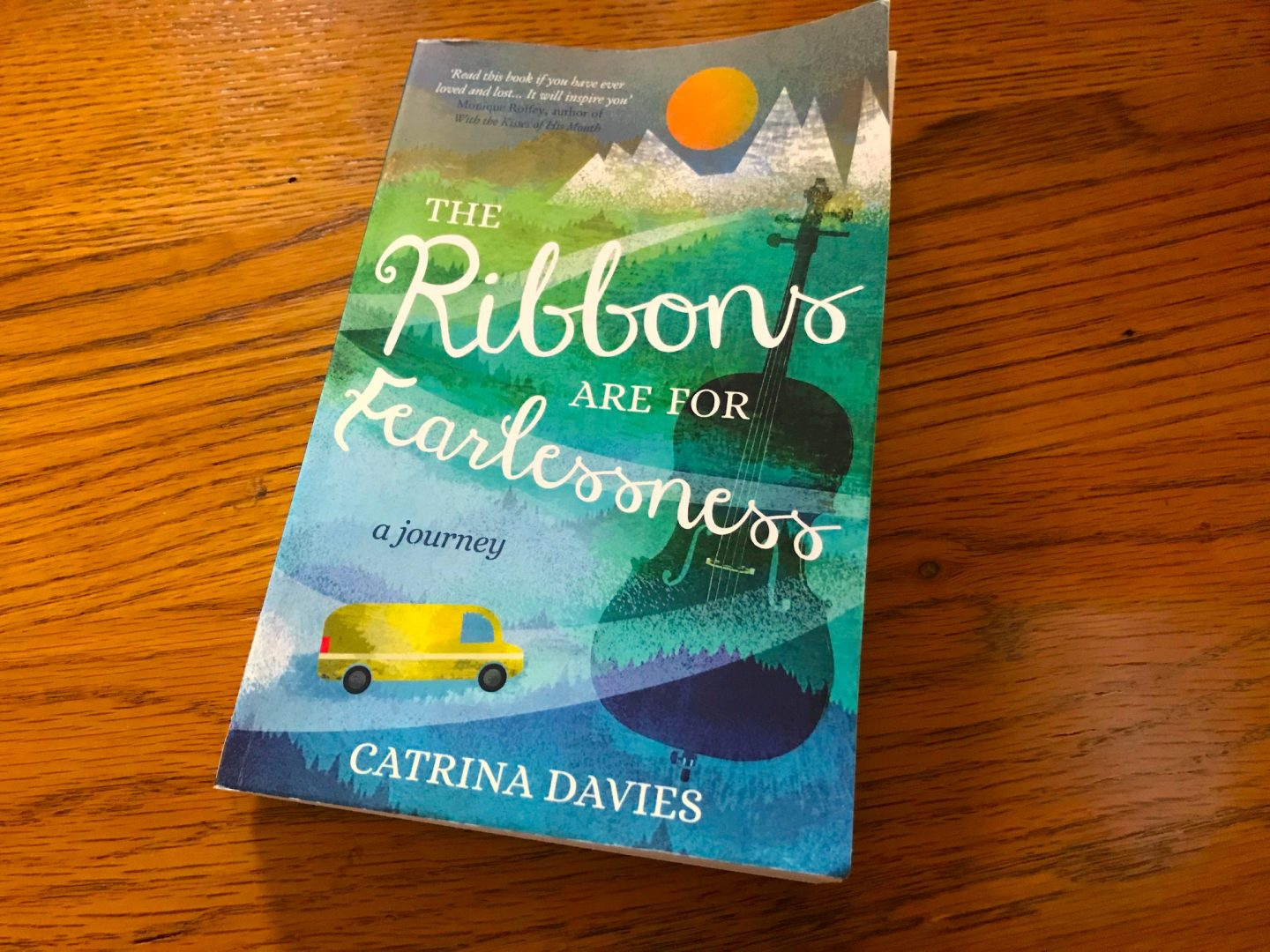The Ribbons Are For Fearlessness: A Journey By Catrina Davies